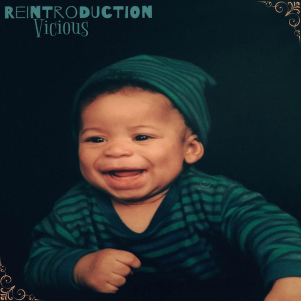 Vicious – Reintroduction