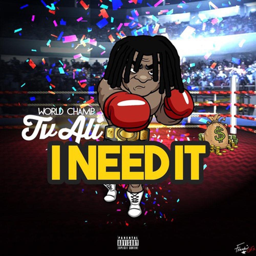 Tv Ali – I Need It