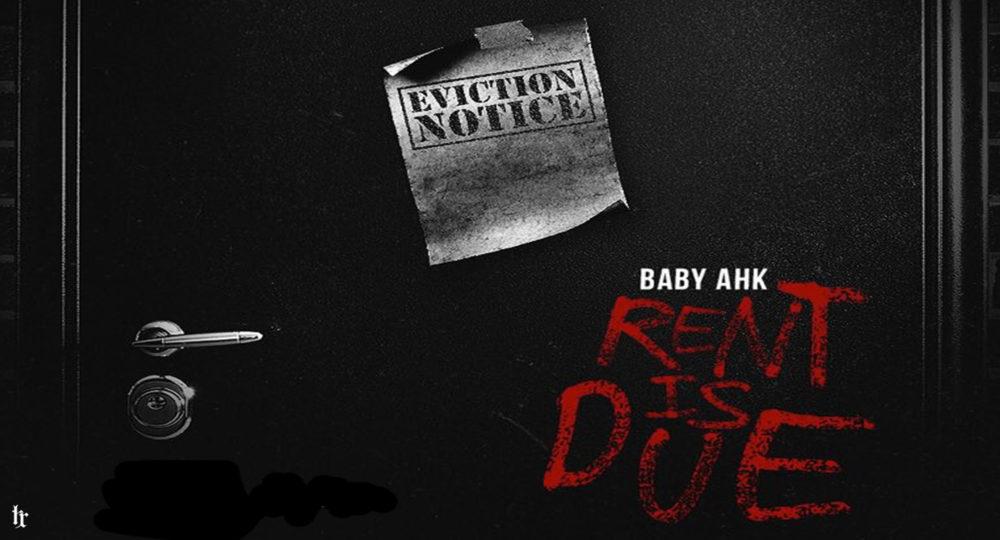 Baby Ahk – Rent Is Due